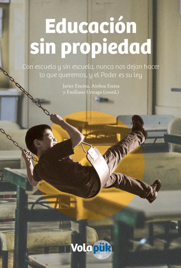 """""""Educación sin propiedad"""" liburuaren azala"""